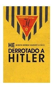 Imagen 1 de 3 de He Derrotado A Hitler, Rubin Romero Salmoni, Confluencia