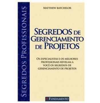 Livro Segredos De Gerenciamento De Projetos