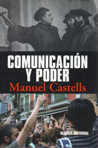 Comunicación Y Poder - Manuel Castells - Alianza