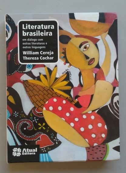 Literatura Brasileira - Ensino Médio - Volume Único - Atual