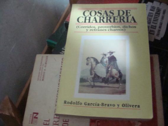 Clave 2 , Cosas De Charreria , Corridos, Proverbios , Dicho