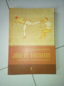 Capoeira Jogo De Discursos De Paulo Andrade Magalhães #