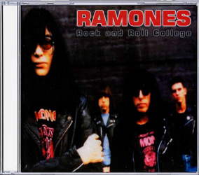 Ramones - Rock And Roll College