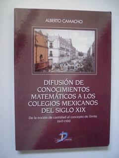 Difusión De Conocimientos Matemáticos A Los Colegios Mexican