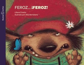 Feroz Feroz! - Buenas Noches