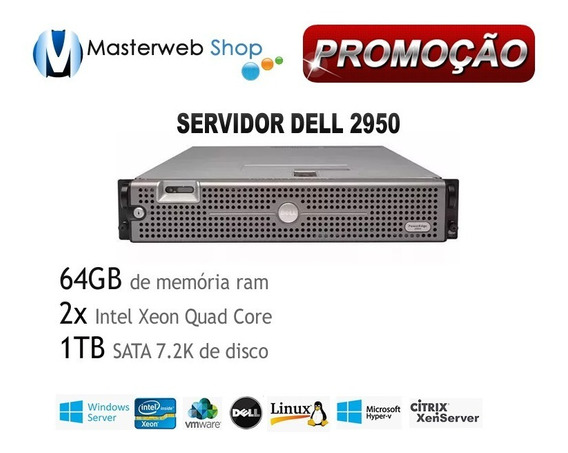 Servidor Dell Poweredge 2950 - 2x Quad - 64gb - 1 Tb De Hd
