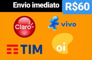 Recarga Celular Crédito Online Tim Claro Vivo Oi R$ 60,00