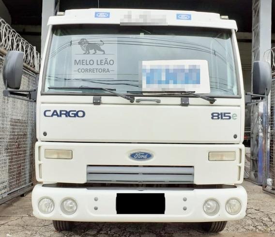 Cargo 815e - 09/10- Toco, No Chassi, Bem Calçado, Único Dono