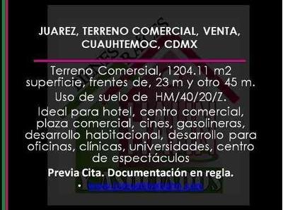 (crm-92-8435) Juarez, Terreno Comercial, Venta, Cuauhtemoc, Cdmx.
