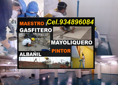 Maestro Gasfitero Albañil Electricista Gasfiteria 934896084