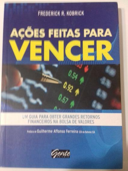 Livro Investimento Ações Feitas Para Vencer - Livro Físico