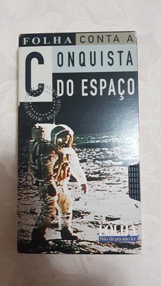 Vhs Folha Conta A Conquista Do Espaço