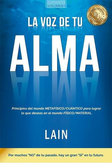 Libro: La Voz De Tu Alma Best Seller