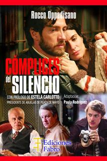 Cómplices Del Silencio. Ediciones Fabro