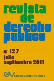 Libro : Revista De Derecho Publico (venezuela), No. 127, ...