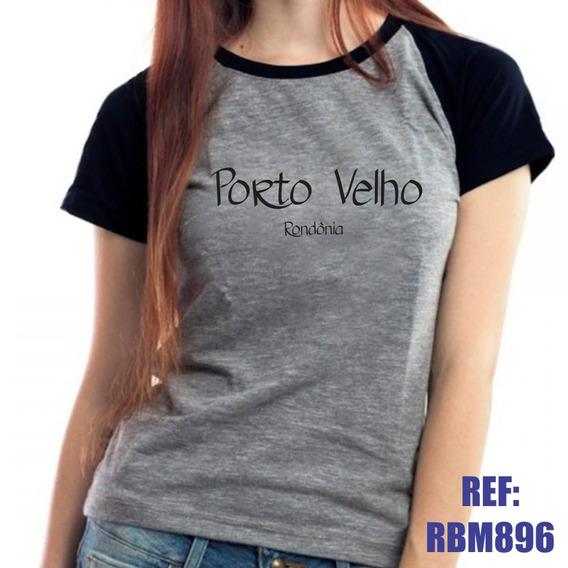 Camiseta Raglan Baby Look Porto Velho Rondônia Mescla