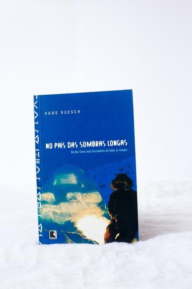 No País Das Sombras Longas (livro Em Ótimo Estado!)