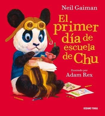 **  El Primer Dia De Escuela De Chu ** Neil Gaiman