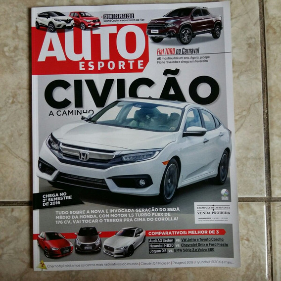 Revista Auto Esporte Nov. 2015 N 606 Civic Novo A Caminho .