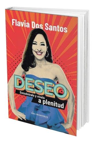 Deseo - Flavia Dos Santos - Barato