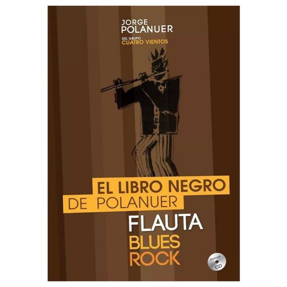 El Libro Negro De Jorge Polanuer Para Flauta Traversa