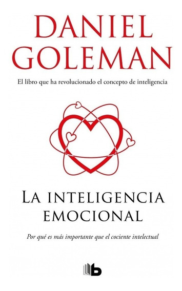 La Inteligencia Emocional - Goleman Daniel