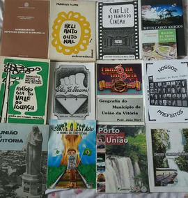 Treze Livros Sobre Porto União E União Da Vitória
