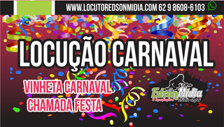 Locução Para Carnaval, Vinheta Carnaval, Comercial Carnaval