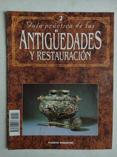 Revista: Guía Práctica De Las Antigüedades Y Restauración 2