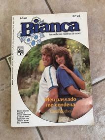 Livro De Romance Bianca Número 22 Meu Passado Me Condena