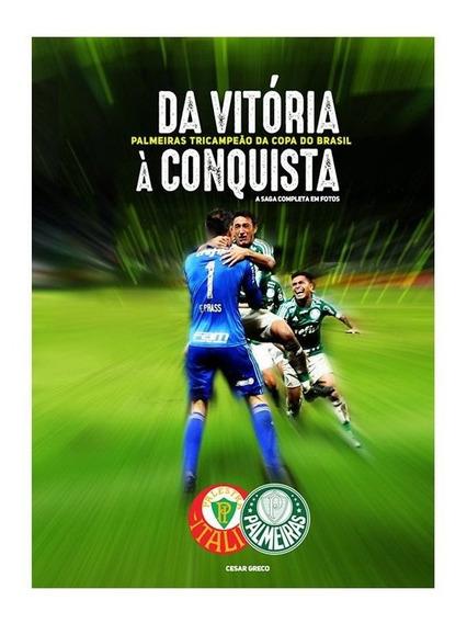 Livro Palmeiras Da Vitória À Conquista