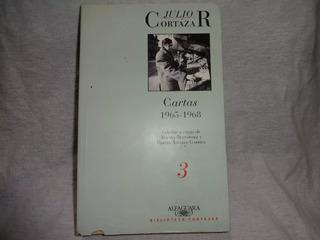 Julio Cortázar Libro Cartas 3 1965-1968 Alfaguara Imb