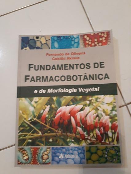 Fundamentos De Farmacobotânica E Da Morfologia Vegetal #