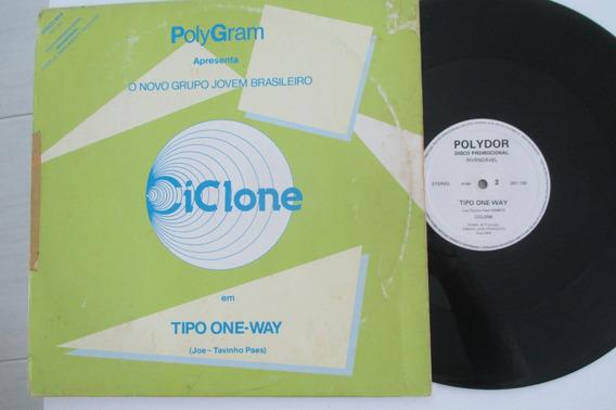 Ciclone, Lp 1985, Tipo One-way (leia Descrição)