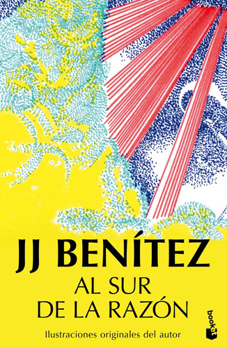 Imagen 1 de 3 de Al Sur De La Razón De J. J. Benítez - Booket