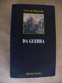 Da Guerra Carl Von Clausewitz Livro Ótimo Estado