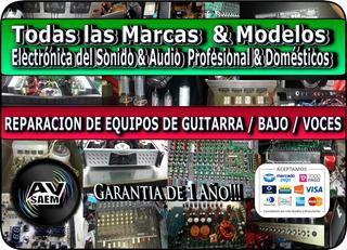 Reparo Equipos De Guitarra / Bajos Todas Marcas Y Modelos