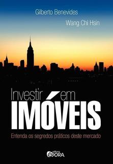 Investir Em Imóveis - Entenda Os Segredos Prátic