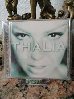 Thalia - Amor A La Mexicana - Cd Importado 10 Tracks