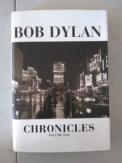 Libro Biografía De Bob Dylan Chronicles