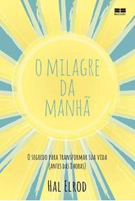 Livro O Milagre Da Manhã + Livro Vidas Muito Boas Lacrados