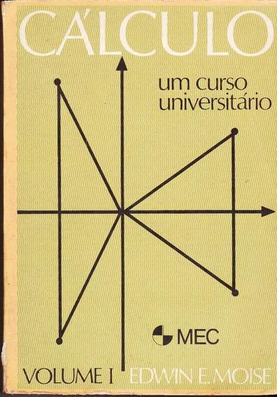 Cálculo - Um Curso Universitário 2 Volumes 1 E 2