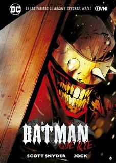 El Batman Que Ríe - Dc Comic - Scott Snyder - Ovni Press