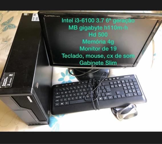 Computador I3-6100, 4g, Hd 500, Monitor 19