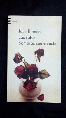 Imagen 1 de 2 de Ratas La Sombras Suele Bestir Jose Bianco