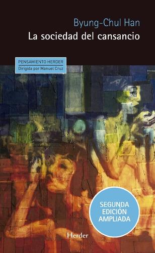 Sociedad Del Cansancio (2 Edición Ampliada) - Byung-chul Han