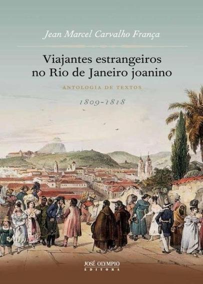 Viajantes Estrangeiros No Rio De Janeiro Joanino