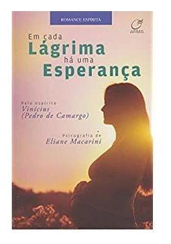 Em Cada Lágrima Há Uma Esperança - Eliane Macarini