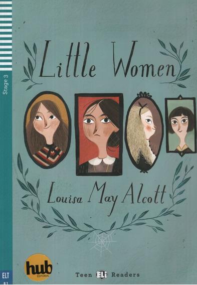 Little Women - Teen Hub Readers Stage 3