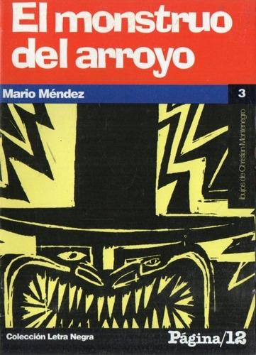 Mario Mendez - El Monstruo Del Arroyo